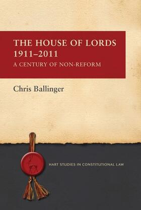 Ballinger | The House of Lords 1911-2011 | Buch | sack.de