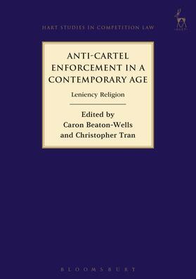 Beaton-Wells / Tran | Anti-Cartel Enforcement in a Contemporary Age | Buch
