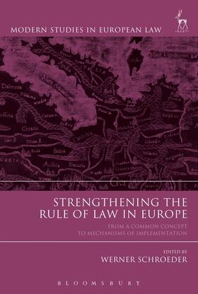 Schroeder | Strengthening the Rule of Law in Europe | Buch | Sack Fachmedien