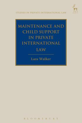 Walker | Maintenance and Child Support in Private International Law | Buch | sack.de