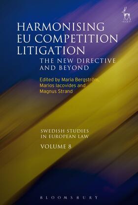Bergström / Iacovides / Strand | Harmonising EU Competition Litigation | Buch | sack.de