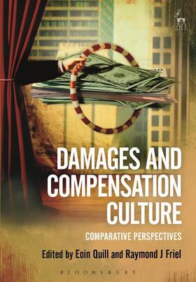 Quill / Friel | Damages and Compensation Culture | Buch | sack.de