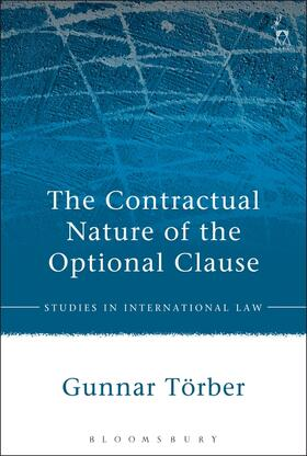 Törber | The Contractual Nature of the Optional Clause | Buch | sack.de
