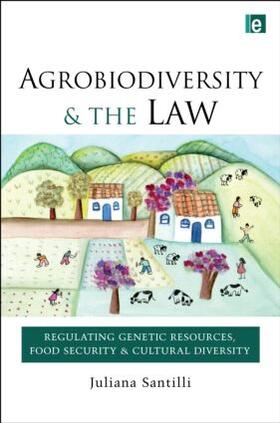 Santilli | Agrobiodiversity and the Law | Buch | sack.de