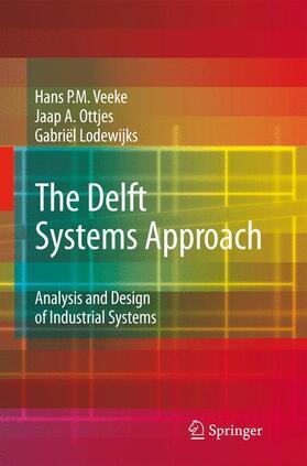 Veeke / Lodewijks / Ottjes | The Delft Systems Approach | Buch | sack.de