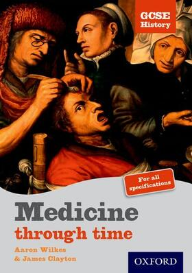 Wilkes   GCSE History: Medicine Through Time Student Book   Buch   sack.de