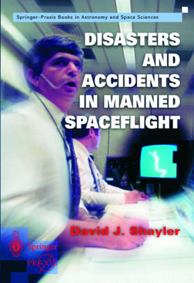 David   Disasters and Accidents in Manned Spaceflight   Buch   sack.de