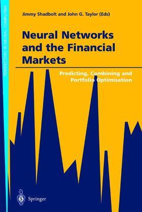 Shadbolt / Taylor   Neural Networks and the Financial Markets   Buch   sack.de