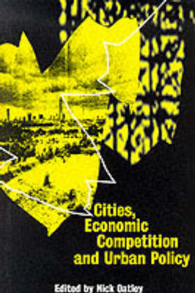 Oatley | Cities, Economic Competition and Urban Policy | Buch | sack.de