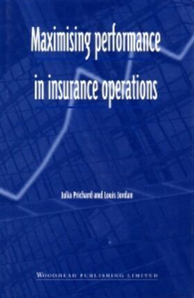 Prichard / Jordan | Maximising Performance in Insurance Operations | Buch | sack.de