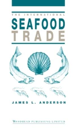 Anderson | The International Seafood Trade | Buch | sack.de