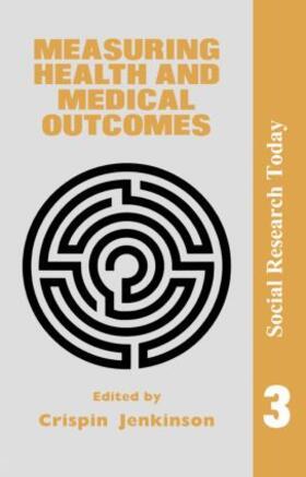 Jenkinson | Measuring Health And Medical Outcomes | Buch | sack.de