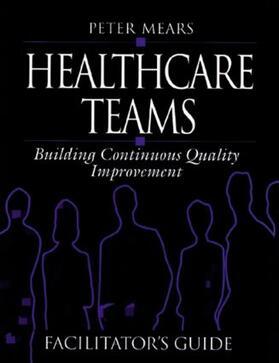 Mears | Healthcare Teams Manual | Buch | sack.de