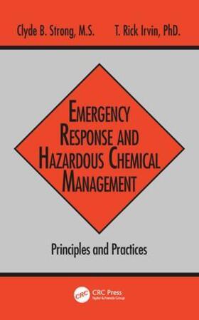 Strong / Irvin   Emergency Response and Hazardous Chemical Management   Buch   sack.de