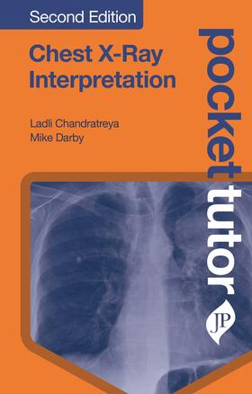 Chandratreya / Darby | Pocket Tutor Chest X-Ray Interpretation | Buch | sack.de