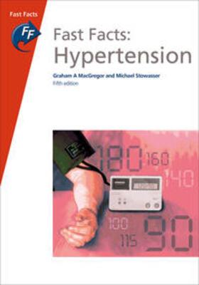 MacGregor / Stowasser | Fast Facts: Hypertension | Buch | sack.de