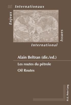 Beltran | Les routes du pétrole / Oil Routes | Buch | sack.de