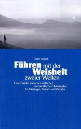 Russell | Führen mit der Weisheit zweier Welten | Buch | sack.de