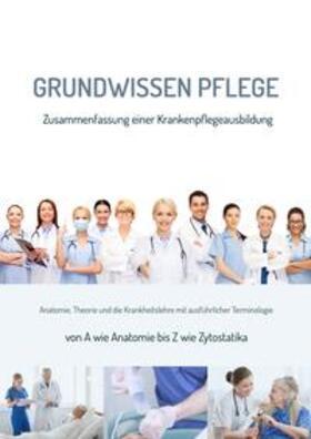 Nazarenus, A: Grundwissen Pflege | Buch | sack.de