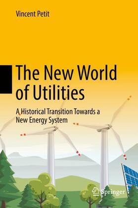 Petit | The New World of Utilities | Buch | sack.de