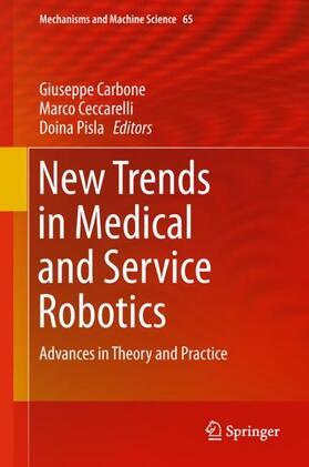 Carbone / Ceccarelli / Pisla   New Trends in Medical and Service Robotics   Buch   sack.de
