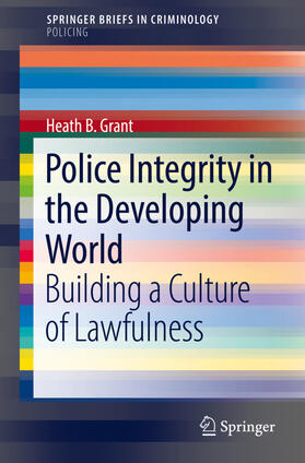 Grant | Police Integrity in the Developing World | Buch | sack.de
