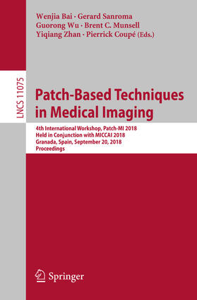 Bai / Sanroma / Wu | Patch-Based Techniques in Medical Imaging | Buch | sack.de