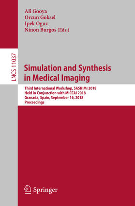 Gooya / Goksel / Oguz | Simulation and Synthesis in Medical Imaging | Buch | sack.de