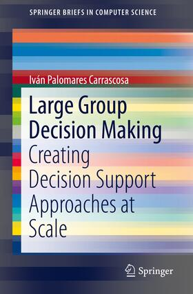 Palomares Carrascosa | Large Group Decision Making | Buch | sack.de