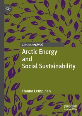 Lempinen | Arctic Energy and Social Sustainability | Buch | sack.de