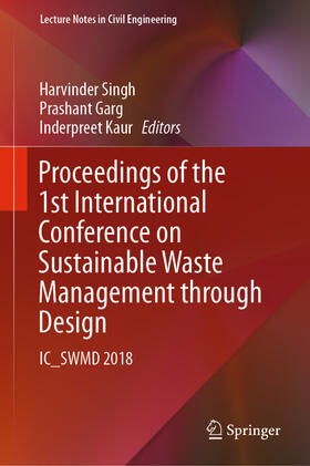 Singh / Garg / Kaur | Proceedings of the 1st International Conference on Sustainable Waste Management through Design | Buch | sack.de