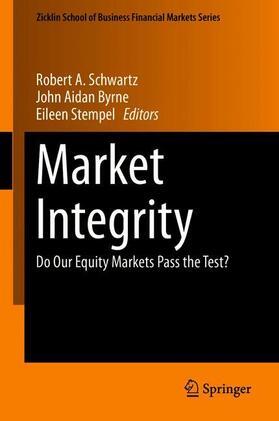 Schwartz / Stempel / Byrne   Market Integrity   Buch   sack.de