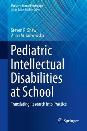 Shaw / Jankowska | Pediatric Intellectual Disabilities at School | Buch | sack.de