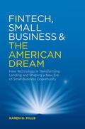 Mills    Fintech, Small Business & the American Dream   eBook   Sack Fachmedien
