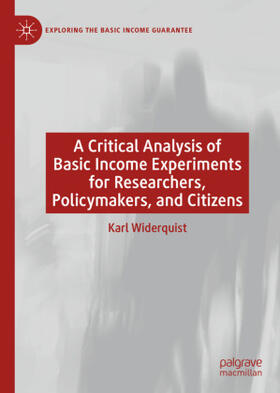 Widerquist | A Critical Analysis of Basic Income Experiments for Researchers, Policymakers, and Citizens | Buch | sack.de