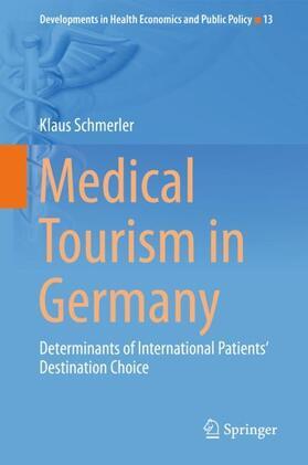 Schmerler | Medical Tourism in Germany | Buch | sack.de