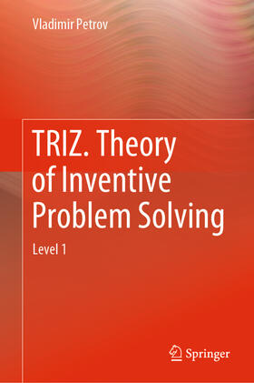 Petrov | TRIZ. Theory of Inventive Problem Solving | Buch | Sack Fachmedien