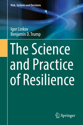 Linkov / Trump | The Science and Practice of Resilience | Buch | sack.de
