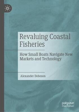 Dobeson | Revaluing Coastal Fisheries | Buch | sack.de