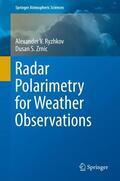 Ryzhkov / Zrnic |  Radar Polarimetry for Weather Observations | Buch |  Sack Fachmedien