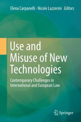 Carpanelli / Lazzerini | Use and Misuse of New Technologies | Buch | sack.de
