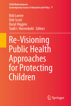 Lonne / Scott / Higgins | Re-Visioning Public Health Approaches for Protecting Children | Buch | sack.de