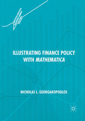 Georgakopoulos | Illustrating Finance Policy with Mathematica | Buch | sack.de