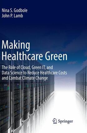 Lamb / Godbole | Making Healthcare Green | Buch | sack.de