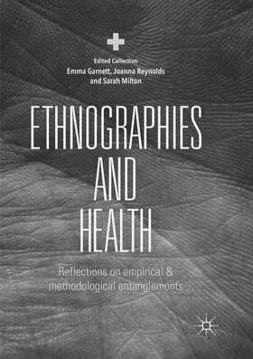 Garnett / Reynolds / Milton | Ethnographies and Health | Buch | sack.de