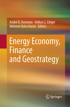 Dorsman / Ediger / Karan | Energy Economy, Finance and Geostrategy | Buch | sack.de