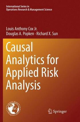 Cox Jr. / Popken / Sun | Causal Analytics for Applied Risk Analysis | Buch | sack.de