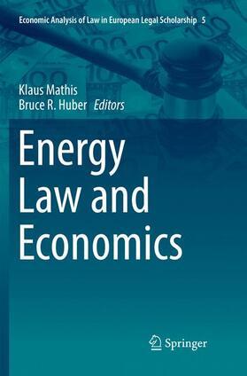 Huber / Mathis | Energy Law and Economics | Buch | sack.de
