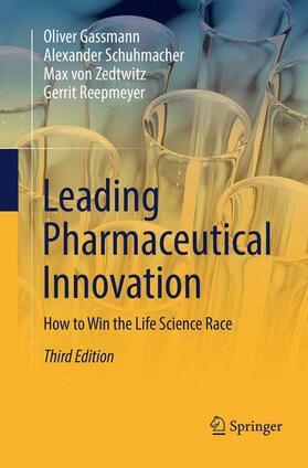 Gassmann / Schuhmacher / von Zedtwitz | Leading Pharmaceutical Innovation | Buch | sack.de