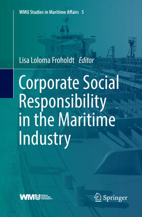 Froholdt | Corporate Social Responsibility in the Maritime Industry | Buch | sack.de